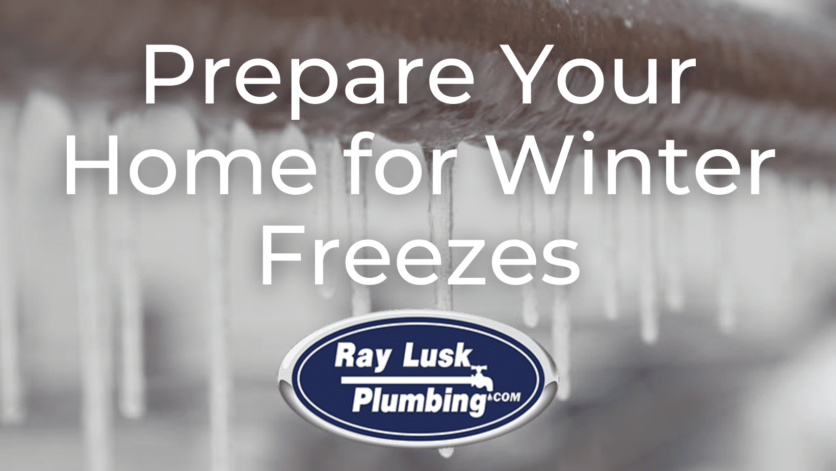 Image text reads: Prepare Your Home for Winter Freezes