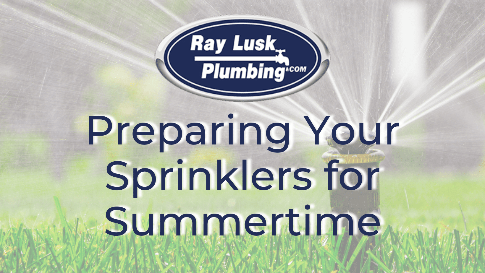 image text reads: sprinkler maintenance for summer