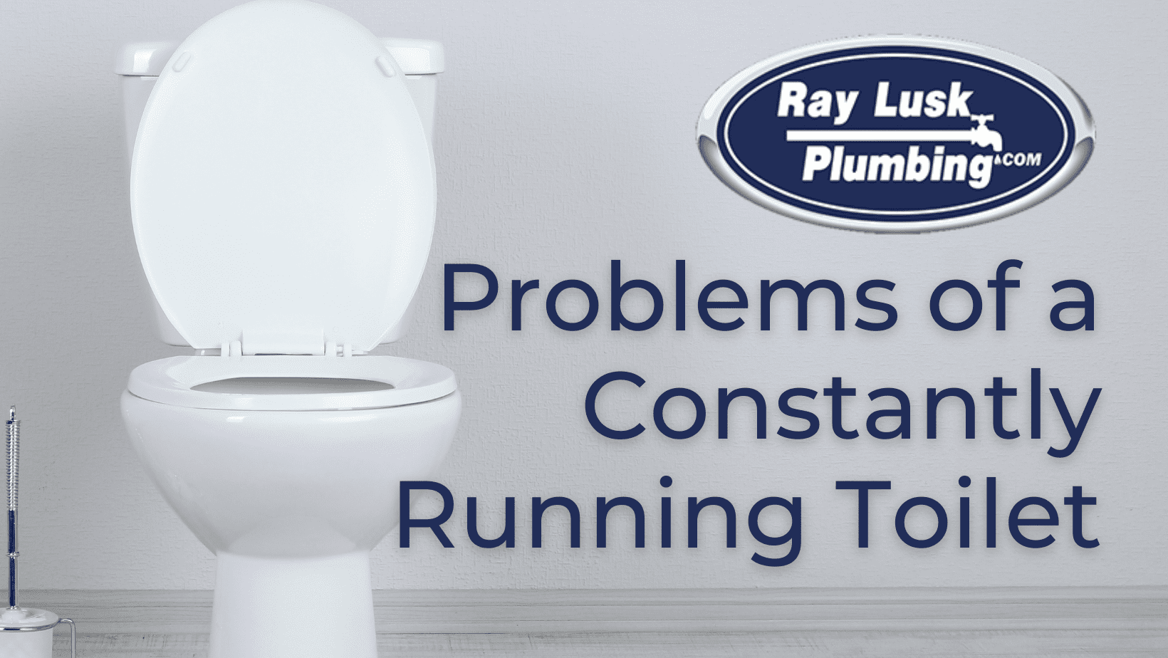 """Image of a toilet. Image text reads """"Problems of a constantly running toilet"""""""