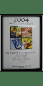 Best of the Best in Central Arkansas - Best Plumber Award 2004