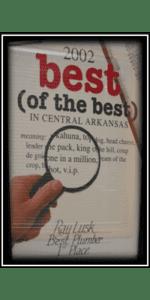 Best of the Best in Central Arkansas - Best Plumber Award 2002