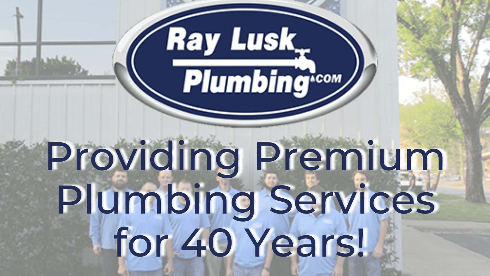 Image text reads: Providing Premium Plumbing Services for 40 Years